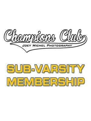 Champions Club ~ Sub-Varsity Membership