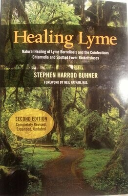 Stephen Buhner: Healing Lyme - Natural Healing & Prevention of Lyme Borreliosis and Its Coinfections