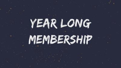 Year Long Membership