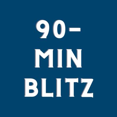 90-Minute Blitz