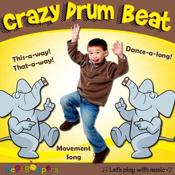 Crazy Drum Beat - Movement Song