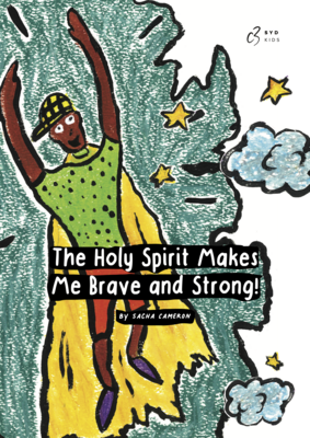 The Holy Spirit Makes Me Brave - Soft Cover Book