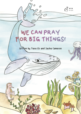 We can Pray for Big Things - Soft Cover Book