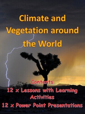CLIMATE and VEGETATION around the WORLD
