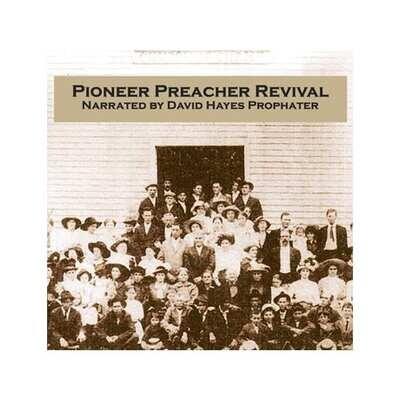 Pioneer Preacher Revival CD