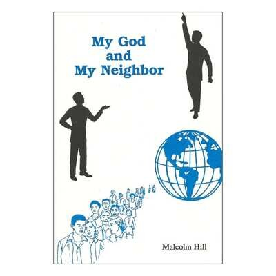 My God and My Neighbor