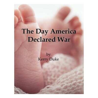 The Day America Declared War