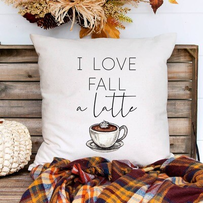 """I Love Fall a Latte Pillow Cover- 16""""x16"""""""