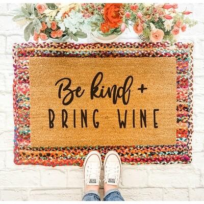 Be Kind Bring Wine Doormat