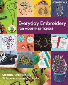 60111 Everyday Stitches for Contemporary Embroidery Book $44.99