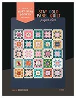FPSG Stay Gold Panel quilt FREE Pattern download