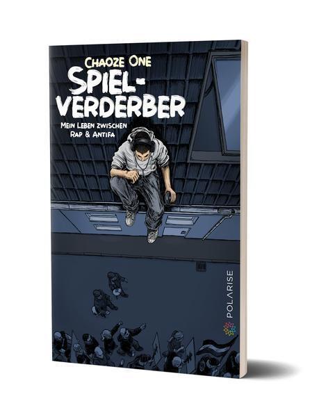 Buch: Spielverderber, mein Leben zwischen Rap & Antifa