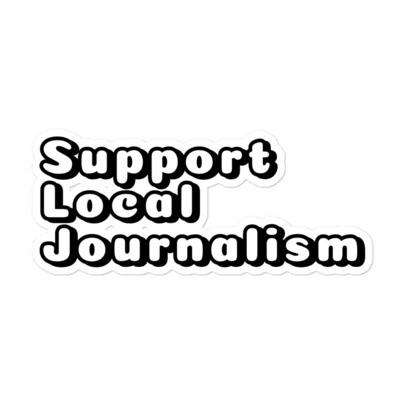 Support Local Journalism sticker