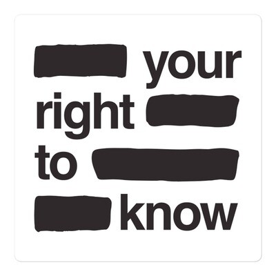 """""""Your Right to Know"""" redacted sticker"""