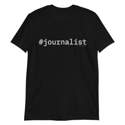 #journalist Short-Sleeve Unisex T-Shirt