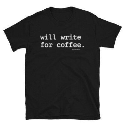 'will write for coffee' Unisex T-Shirt
