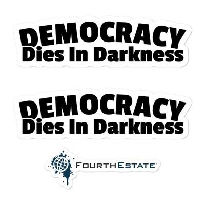 DEMOCRACY DIES IN DARKNESS Sticker