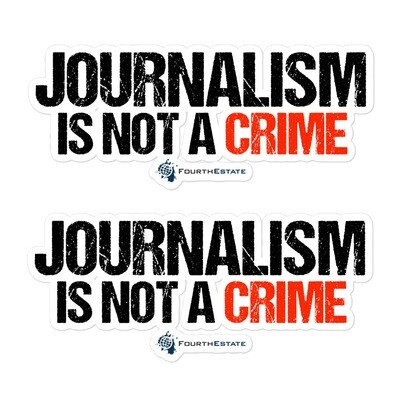 """""""Journalism is Not a Crime"""" sticker"""