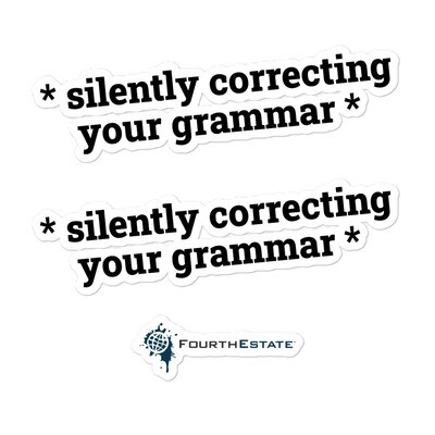 *Silently Correcting Your Grammar * Stickers