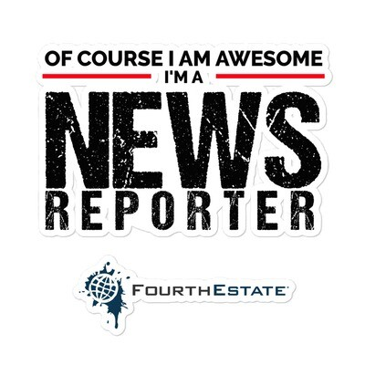 I'm a Awesome Reporter Sticker