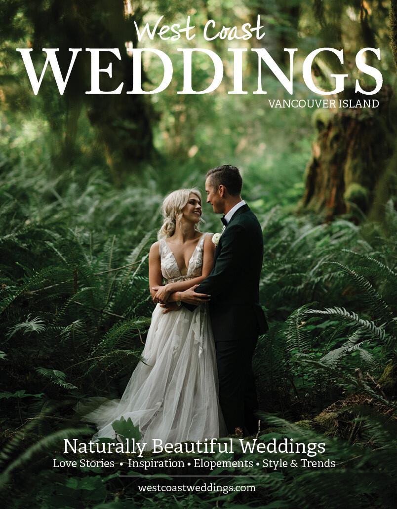 West Coast Weddings Magazine - Vancouver Island 2020