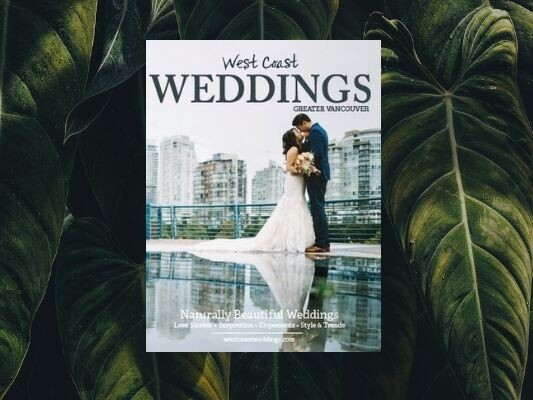 West Coast Weddings Magazine - Greater Vancouver 2020