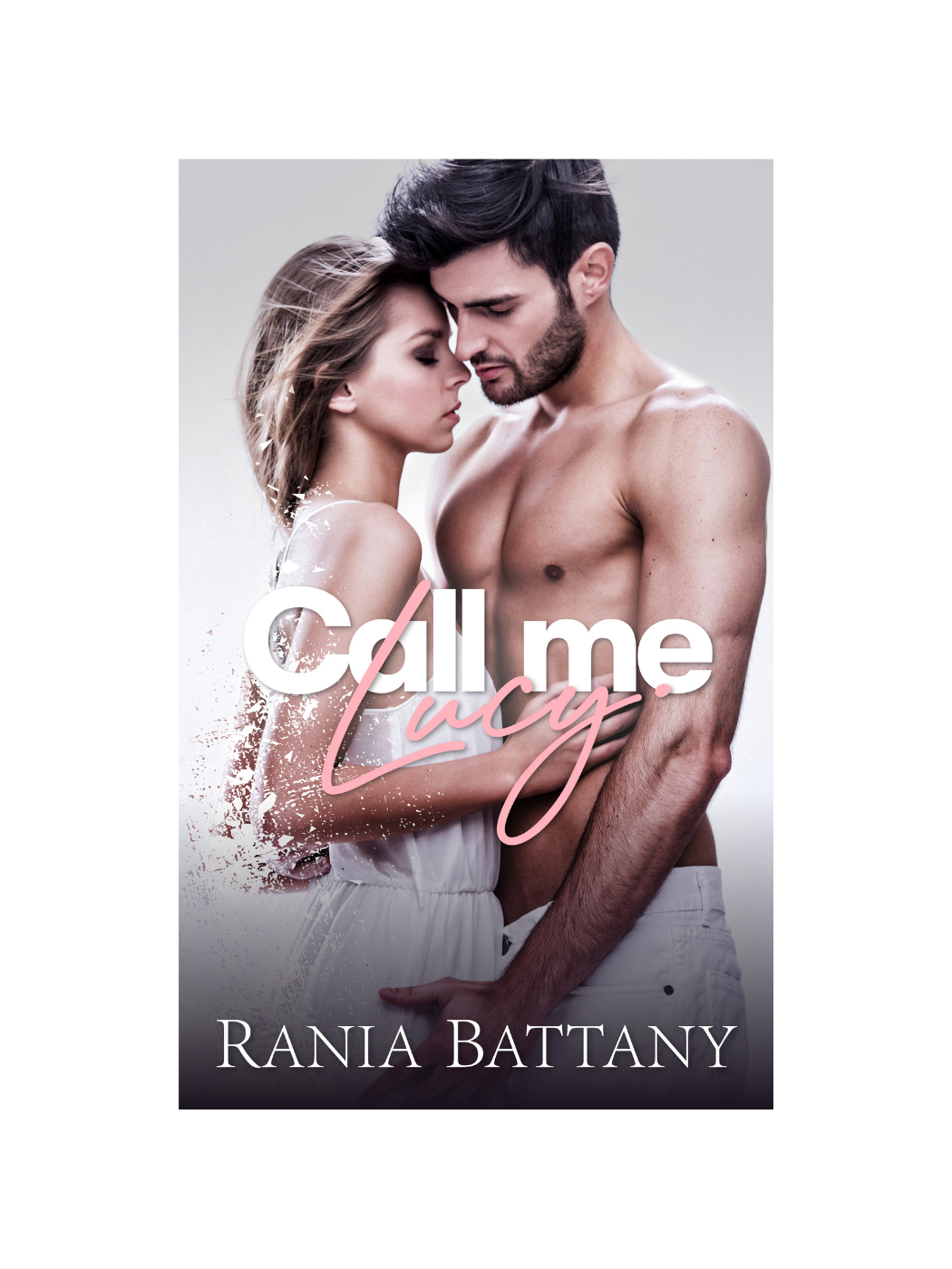 Call me Lucy - New Cover Edition