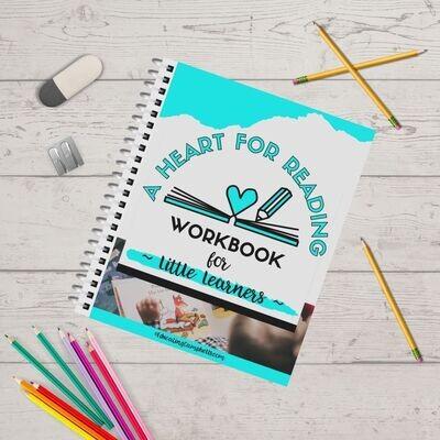 A Heart for Reading Little Learners Workbook #1