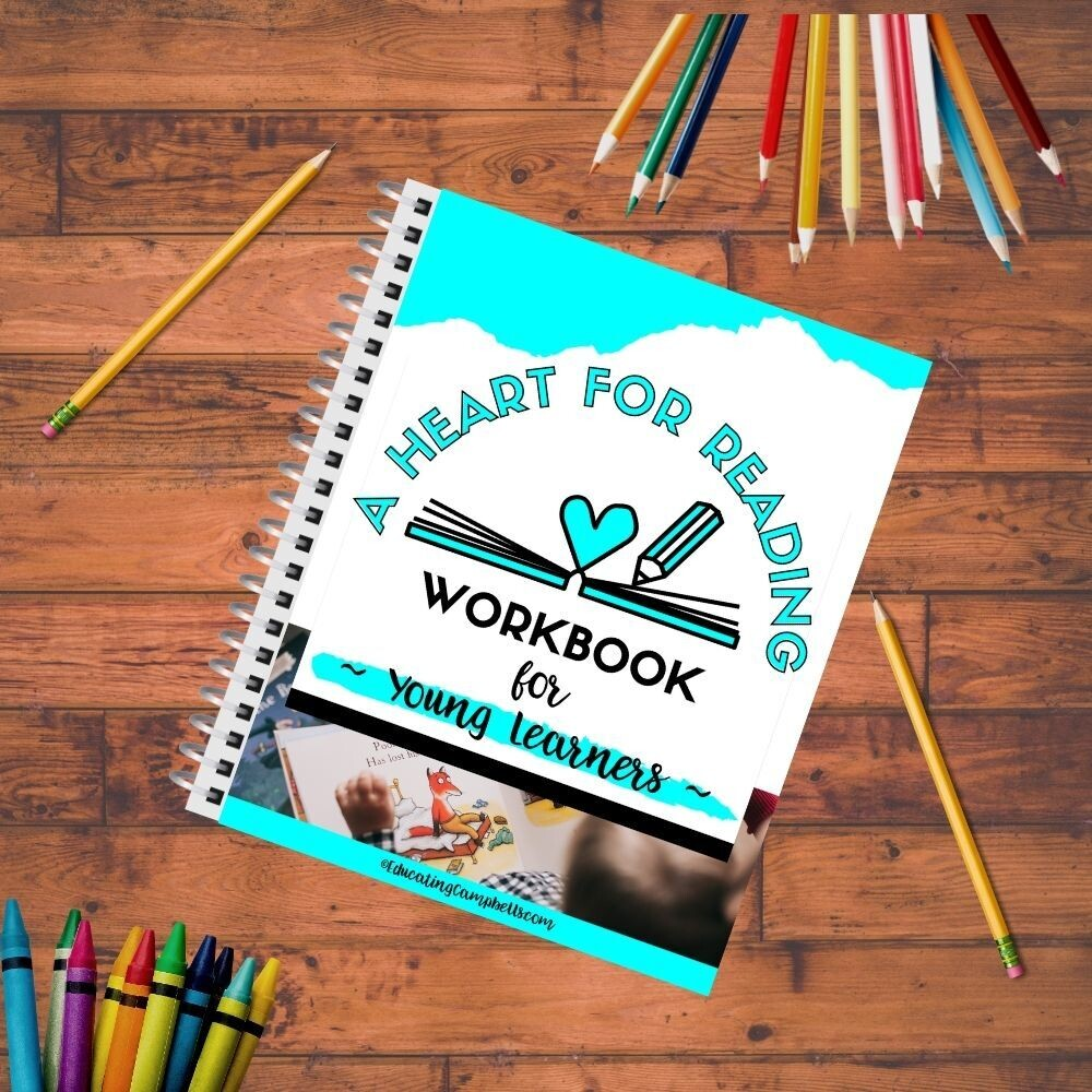 A Heart for Reading Young Learners Workbook #1