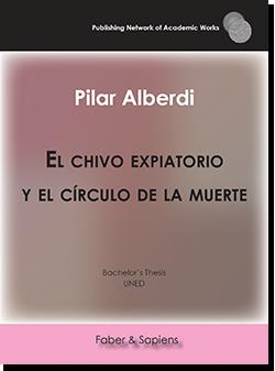 El chivo expiatorio y el círculo de la muerte (Pilar Alberdi)
