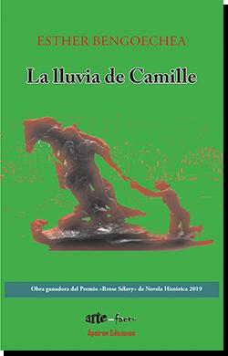 La lluvia de Camille (Esther Bengoechea)