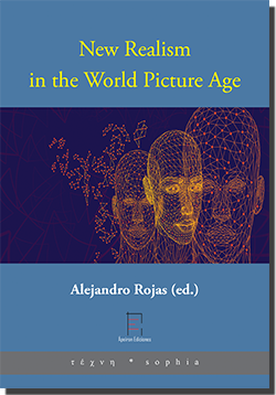 New Realism in the World Picture Age (Alejandro Rojas (ed.))
