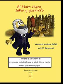 El Moro Marx, sabio y guerrero