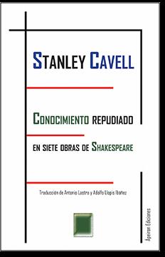 Conocimiento repudiado en siete obras de Shakespeare (Stanley Cavell)