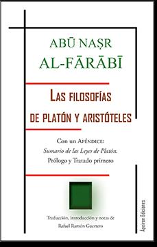 Las filosofías  de Platón  y  Aristóteles (al-Fārābī)
