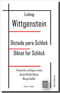 Dictado para Schlick. Diktat für Schlick (Ludwig Wittgenstein)
