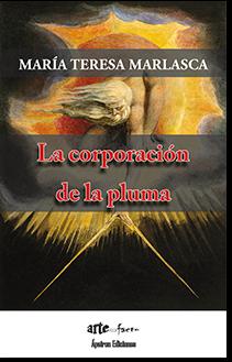 La corporación de la pluma (María Teresa Marlasca)