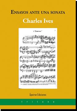 Ensayos ante una sonata (Charles Ives)