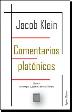 Comentarios platónicos (Jacob Klein)