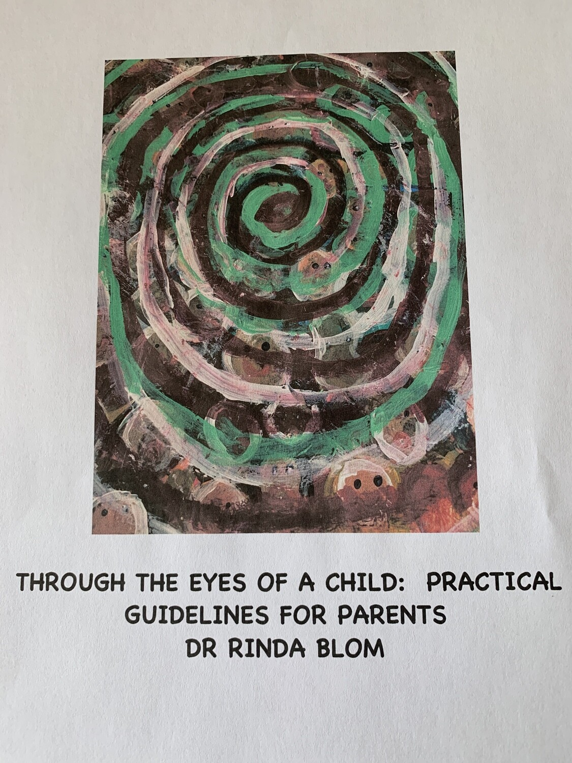 Through the eyes of a child - a practical manual for parents e-book