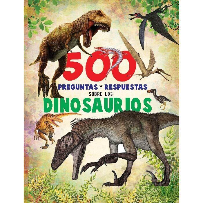 Libro de 500 preguntas y respuestas sobre los Dinosaurios