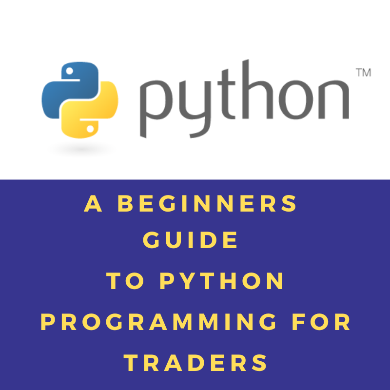 NEW! A Beginners Guide To Python Programming For Traders- PDF Version  (No Shipping Cost)