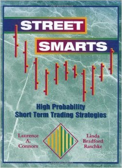 "Street Smarts - Immediate Download!  Selected by ""Technical Analysis of Stocks and Commodities"" magazine as one of ""The Classics"" for trading books written in the 20th century"
