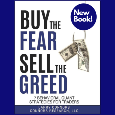 NEW! Buy the Fear, Sell the Greed - 7 Behavioral Quant Strategies For Traders - PDF Version