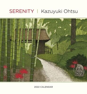 Serenity: Kazuyuki Ohtsu 2022 Wall Calendar