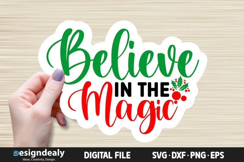 Believe in The Magic SVG