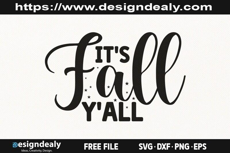 It's Fall Yall SVG