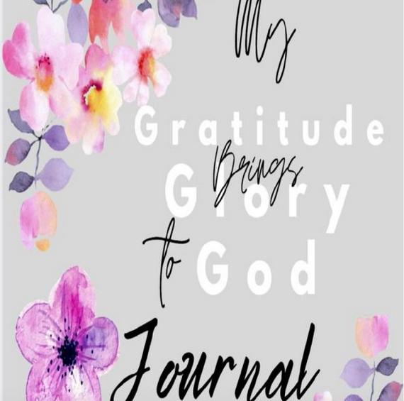 Gratitude Brings Glory to God Journal