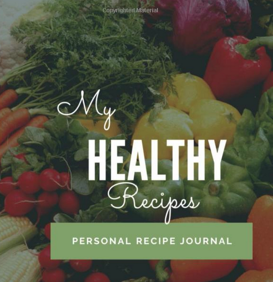 My Healthy Recipes Journal