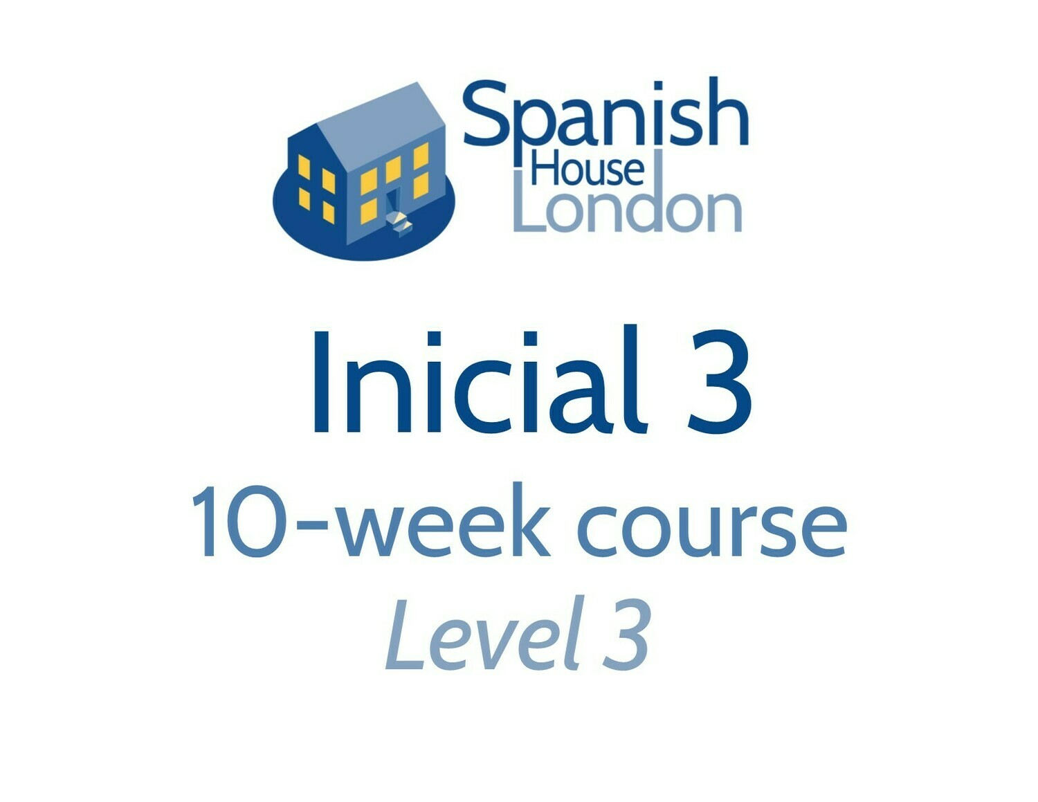 Inicial 3 Course starting on 5th August at 6pm